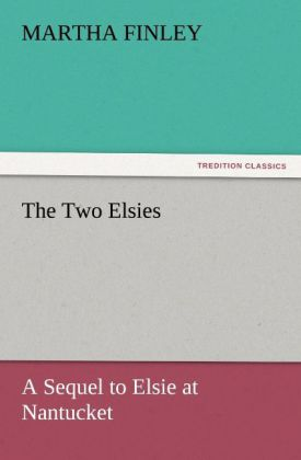 The Two Elsies als Buch
