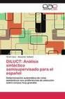 DILUCT: Análisis sintáctico semisupervisado para el español