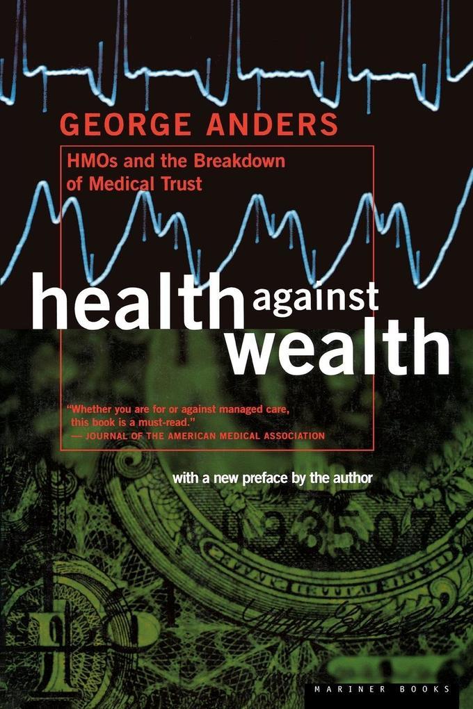 Health Against Wealth Pa als Taschenbuch