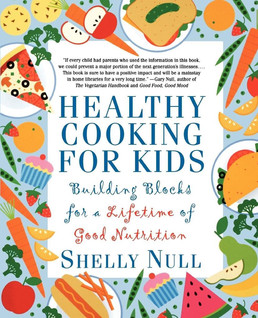 Healthy Cooking for Kids als Taschenbuch