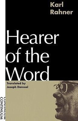 Hearer of the Word: Laying the Foundation for a Philosophy of Religion als Taschenbuch
