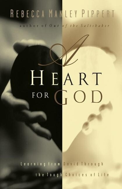A Heart for God: Learning from David Through the Tough Choices of Life als Taschenbuch