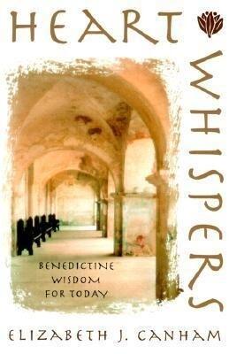 Heart Whispers: Benedictine Wisdom for Today als Taschenbuch