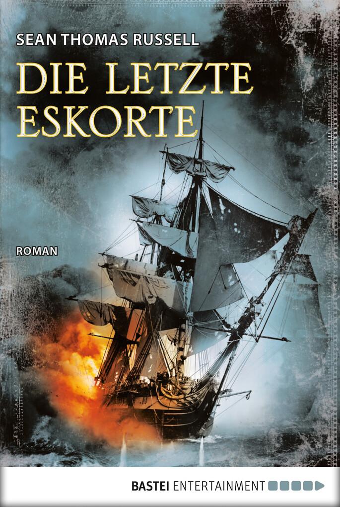 Die letzte Eskorte als eBook von Sean Thomas Russell