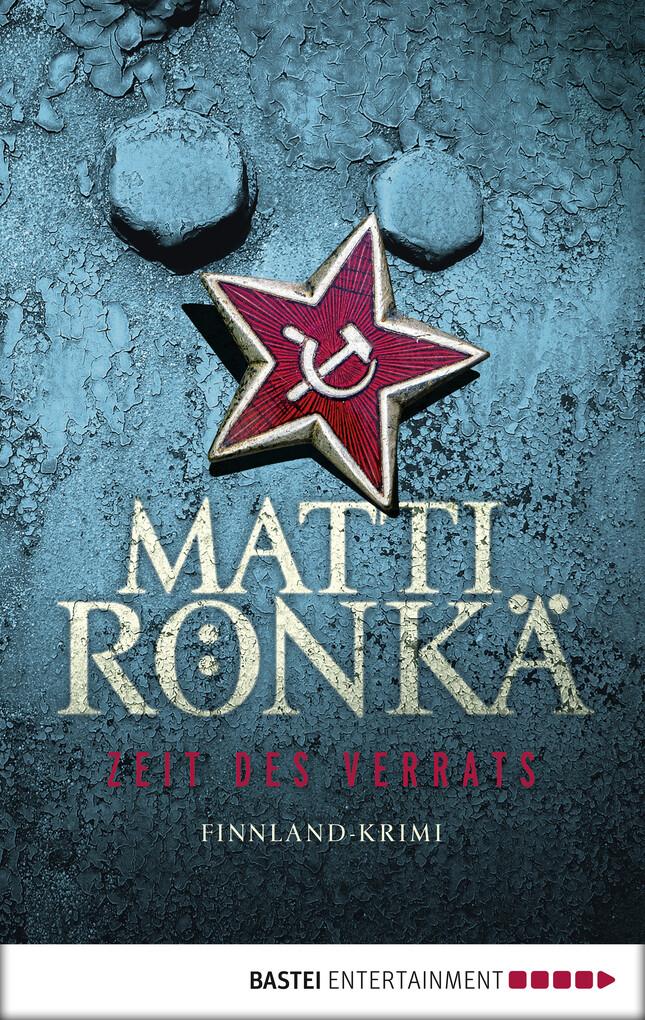 Zeit des Verrats als eBook von Matti Rönkä
