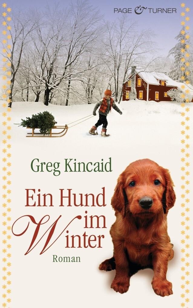 Ein Hund im Winter als eBook von Greg Kincaid