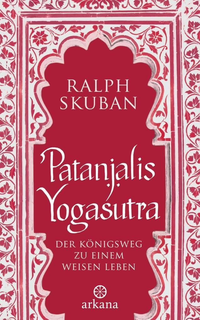 Patanjalis Yogasutra als eBook von Ralph Skuban