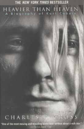 Heavier Than Heaven: A Biography of Kurt Cobain als Taschenbuch