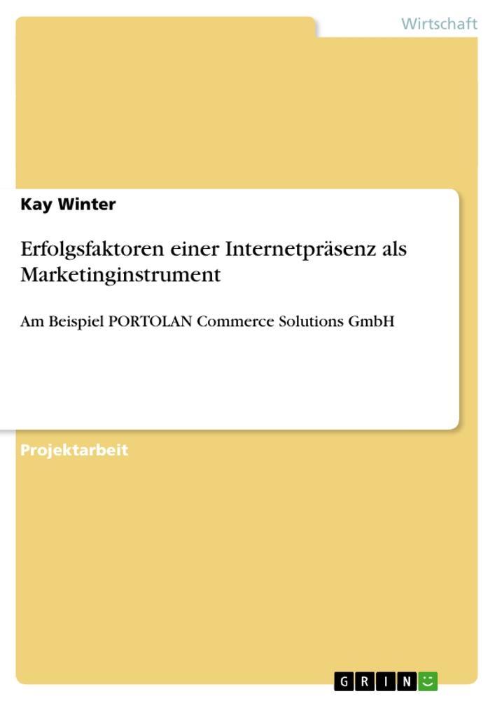 Erfolgsfaktoren einer Internetpräsenz als Marketinginstrument als Buch