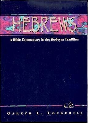 Hebrews: A Commentary for Bible Students als Buch