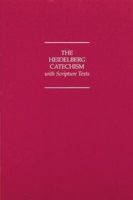 Heidelberg Catechism with Scripture Texts als Taschenbuch