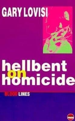 Hellbent on Homicide als Taschenbuch