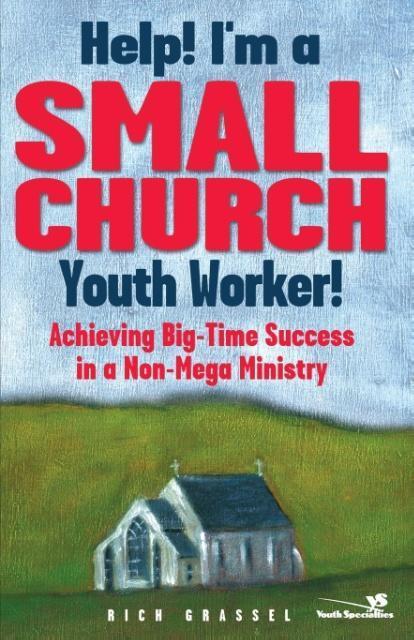 Help! I'm a Small Church Youth Worker als Taschenbuch