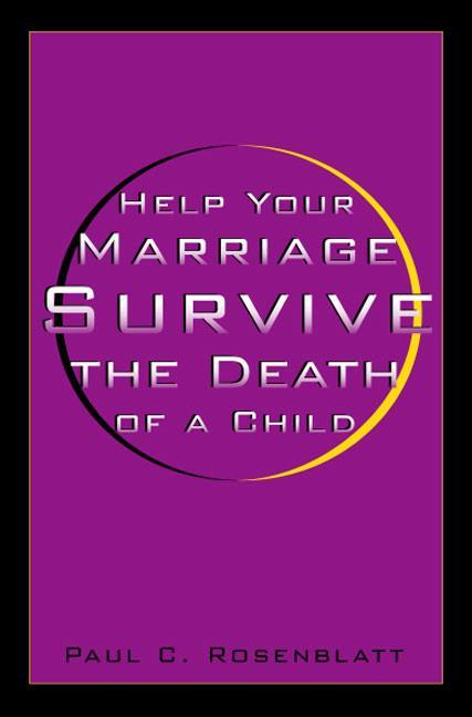 Help Your Marriage Survive: The Death of a Child als Taschenbuch