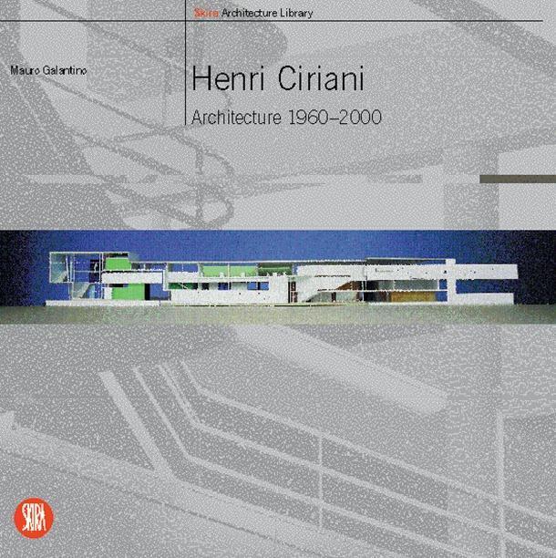 Henri Ciriani: Architecture 1960-2000 als Taschenbuch