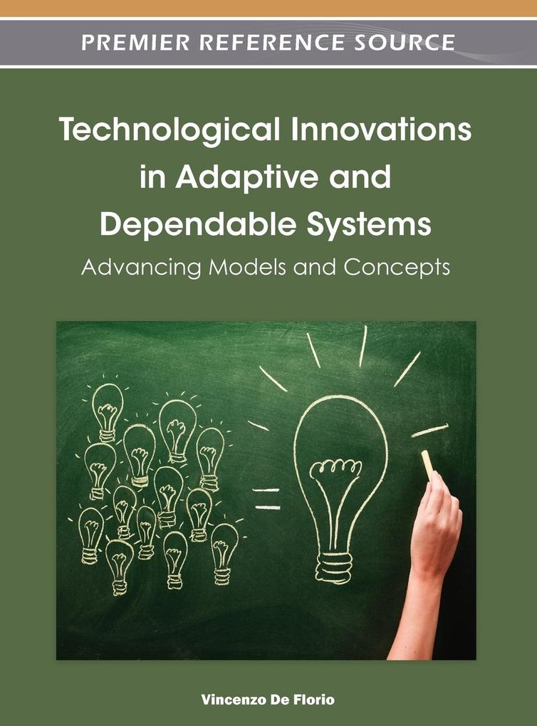 Technological Innovations in Adaptive and Dependable Systems