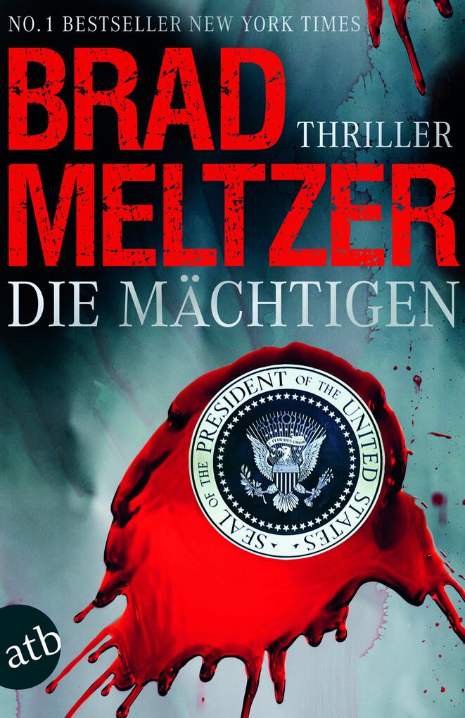 Die Mächtigen als eBook von Brad Meltzer