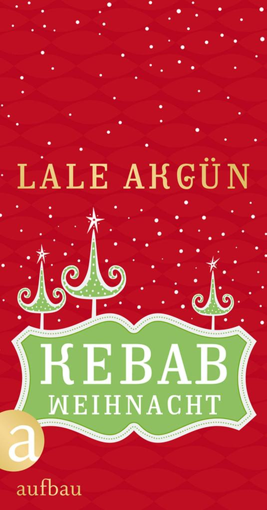 Kebabweihnacht als eBook