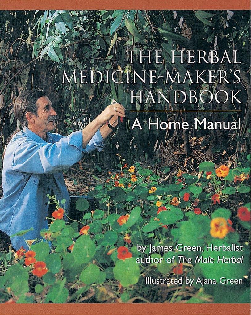 Herbal Medicine Makers Handbook als Taschenbuch