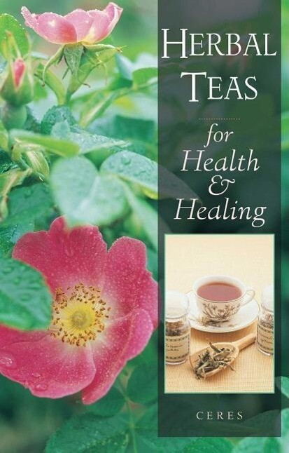 Herbal Teas for Health and Healing als Taschenbuch