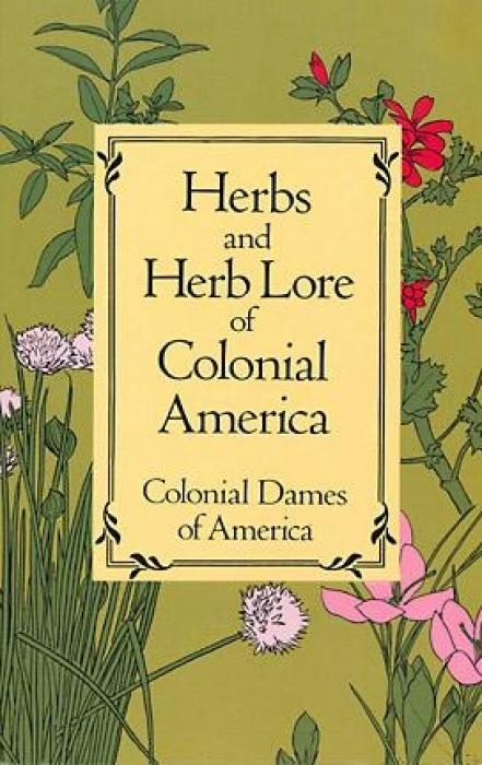 Herbs and Herb Lore of Colonial America als Taschenbuch