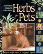 Herbs for Pets: All You Ever Wanted to Know als Taschenbuch
