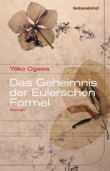 Das Geheimnis der Eulerschen Formel als Buch von Yoko Ogawa