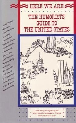 Here We Are: The Humorists' Guide to the United States als Taschenbuch