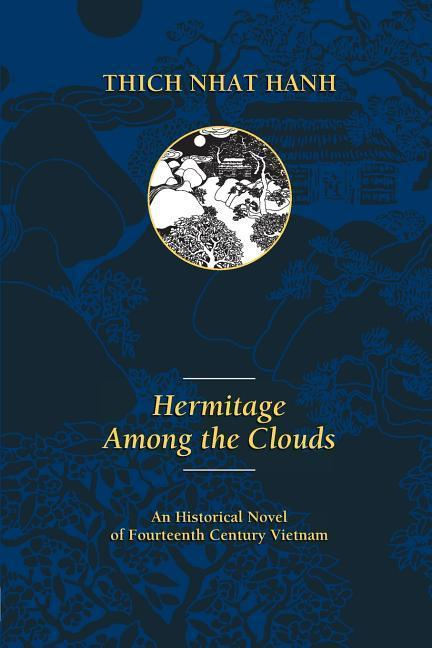 Hermitage Among the Clouds: An Historical Novel of Fourteenth Century Vietnam als Taschenbuch