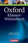 Oxford Klausur-Wörterbuch Englisch - Deutsch / Deutsch - Englisch