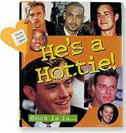 He's a Hottie! [With Mini Photo Frame] als Buch