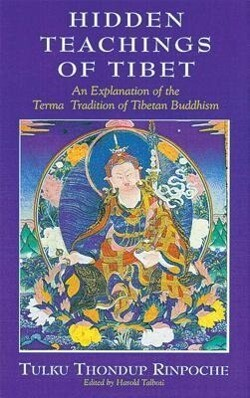 The Hidden Teachings of Tibet als Taschenbuch