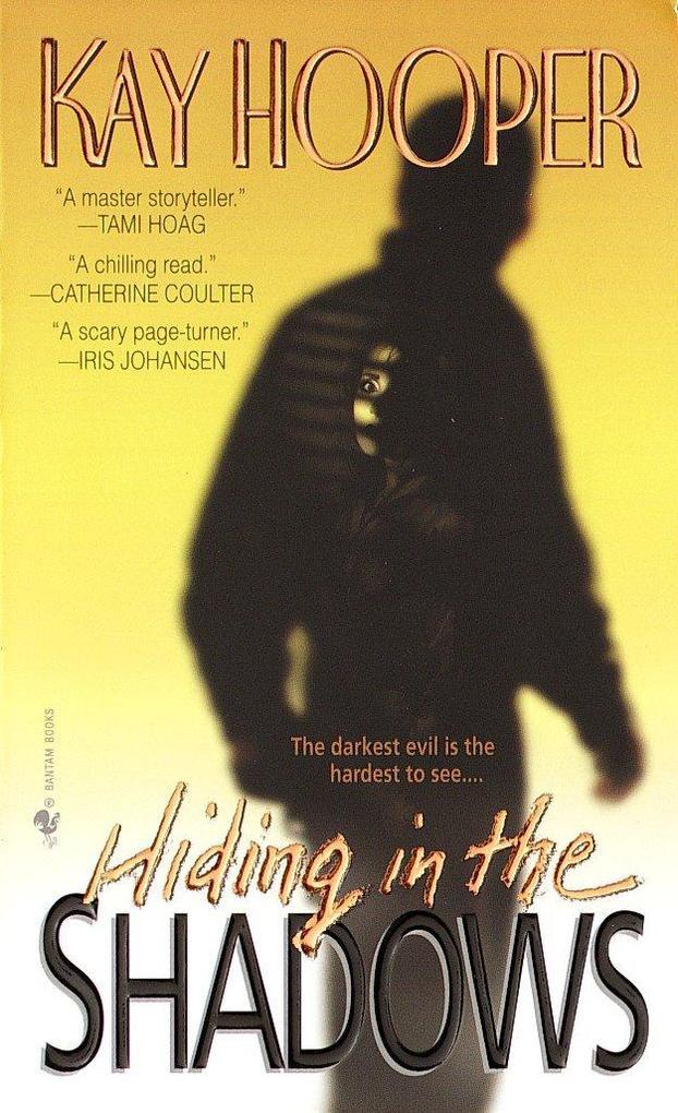 Hiding in the Shadows als Taschenbuch