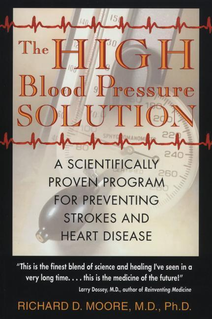 The High Blood Pressure Solution: A Scientifically Proven Program for Preventing Strokes and Heart Disease als Taschenbuch
