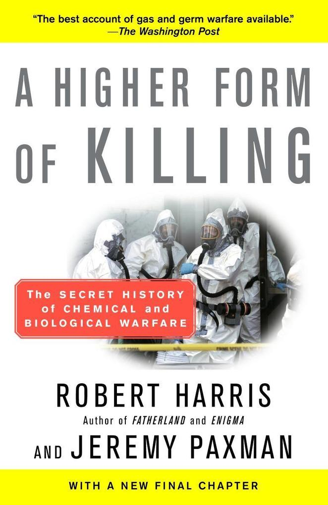 A Higher Form of Killing: The Secret History of Chemical and Biological Warfare als Taschenbuch