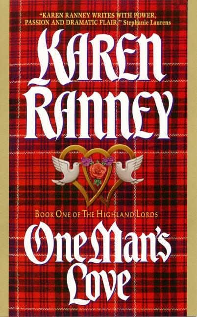 One Man's Love: Book One of the Highland Lords als Taschenbuch