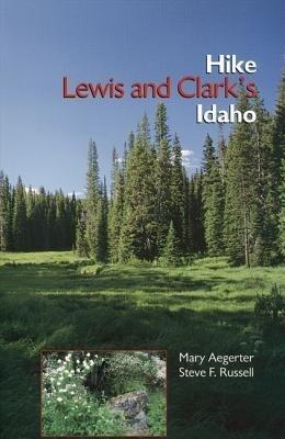 Hike Lewis and Clark's Idaho als Taschenbuch
