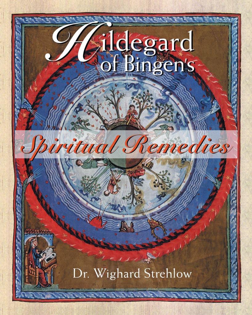 Hildegard of Bingen's Spiritual Remedies als Taschenbuch