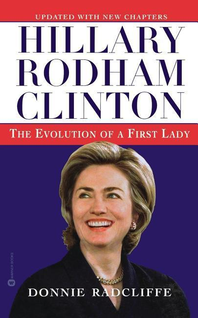 Hillary Rodham Clinton: The Evolution of a First Lady als Taschenbuch