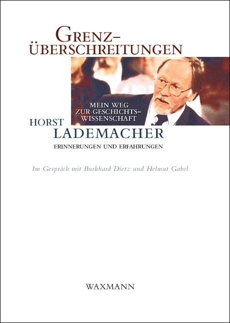 Grenzüberschreitungen als Buch von Horst Lademacher
