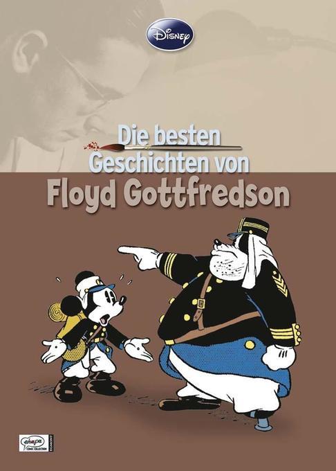 Disney: Die besten Geschichten von Floyd Gottfredson als Buch von Floyd Gottfredson