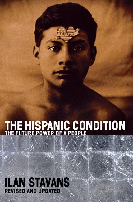 The Hispanic Condition: The Power of a People als Taschenbuch