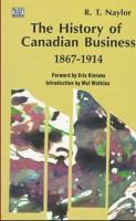 History of Cdn Business 1867-1914 als Taschenbuch