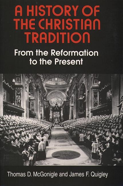 History of the Christian Tradition als Taschenbuch
