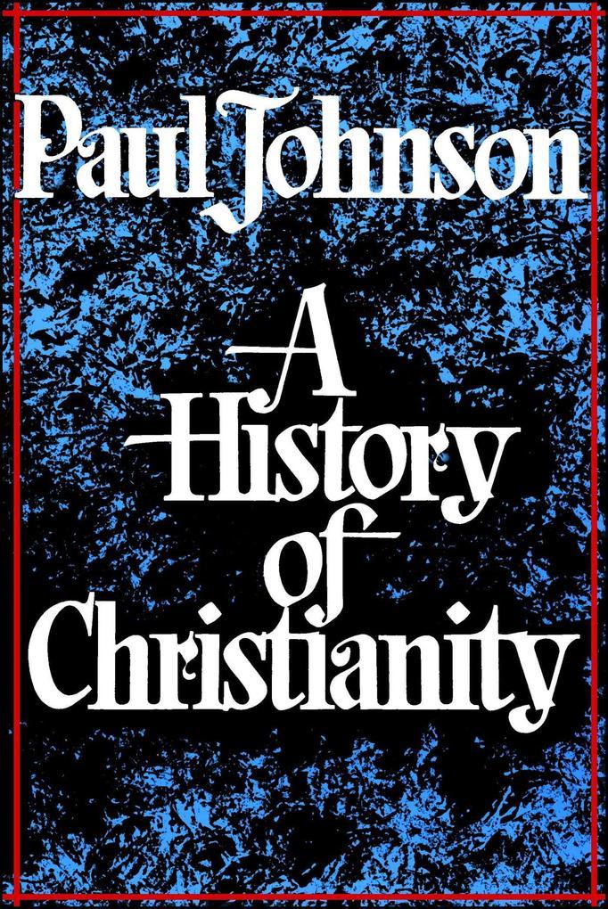 History of Christianity als Taschenbuch