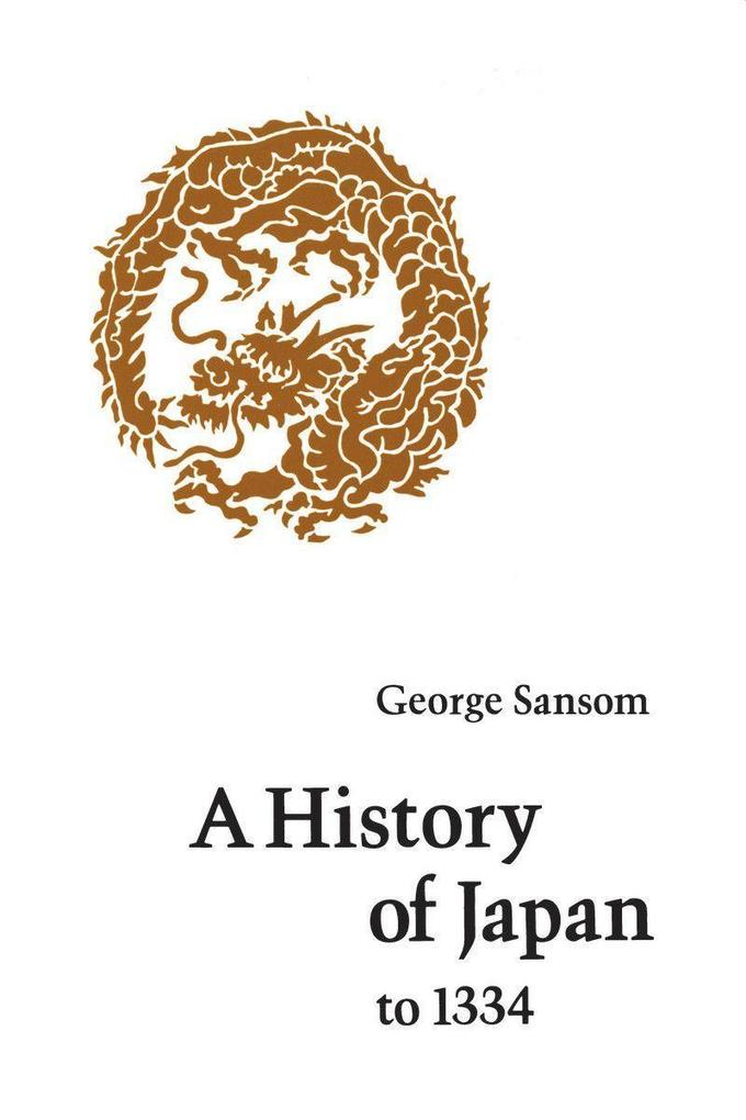 A History of Japan to 1334 als Taschenbuch
