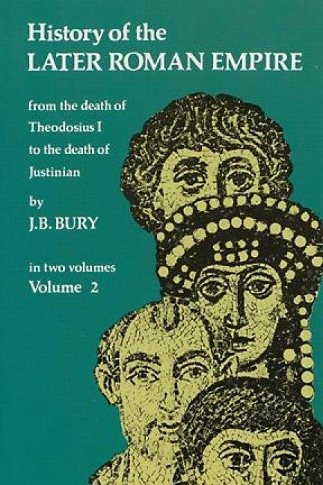 History of the Later Roman Empire, Vol. 2: From the Death of Theodosius I to the Death of Justinian als Taschenbuch