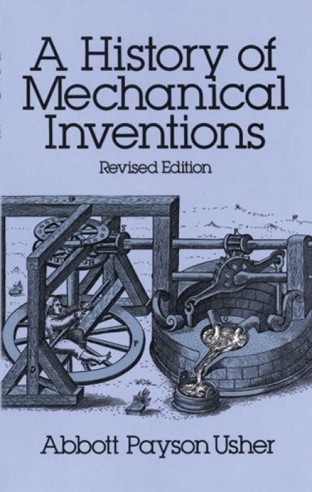 A History of Mechanical Inventions: Revised Edition als Taschenbuch