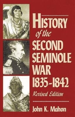 History of the Second Seminole War, 1835-1842, Revised Edition als Taschenbuch