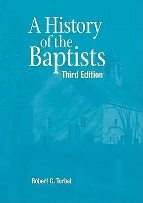 A History of the Baptists als Buch